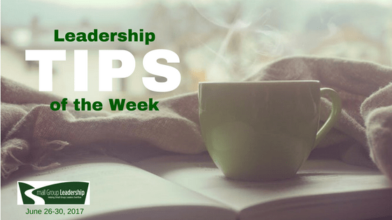 Leadership TIPS of the Week June 26-30, 2017