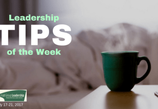 Leadership TIPS of the Week - July 17-21, 2017