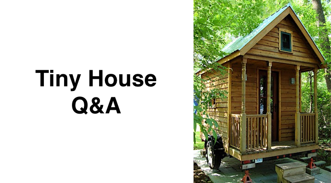 Tiny House Q A What Does It Cost To Build A Small House