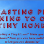 Casting Call Planning To Own A Tiny Home We Want You