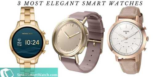3 Most Elegant Smartwatches Available Today