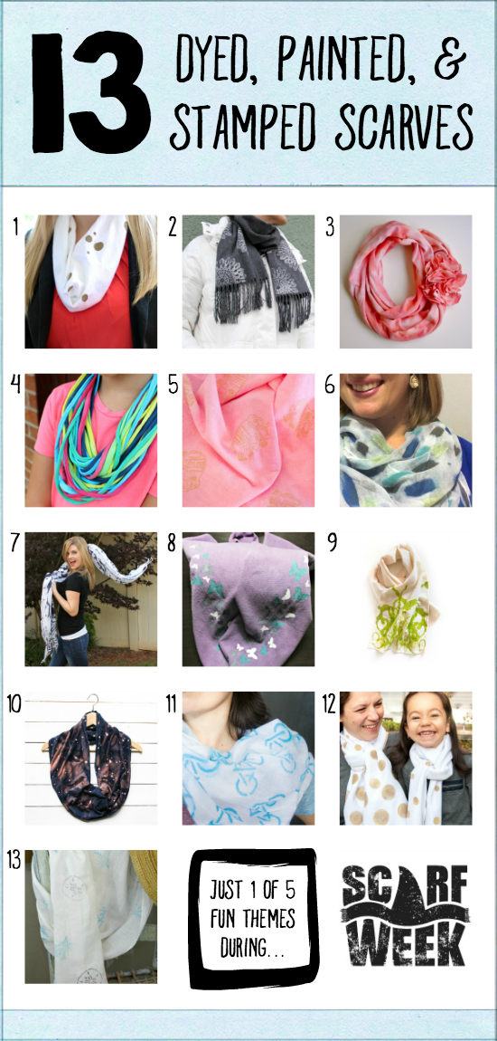 13 Dyed, Painted, & Stamped Scarves | Just 1 of 5 inspirational themed days of tutorials during Scarf Week 2015.  Whether it's tie-dye or painting with stencils or stamping it up, you'll have no shortage of creative ideas for ways to create your own scarves and dress up the ones you already have!