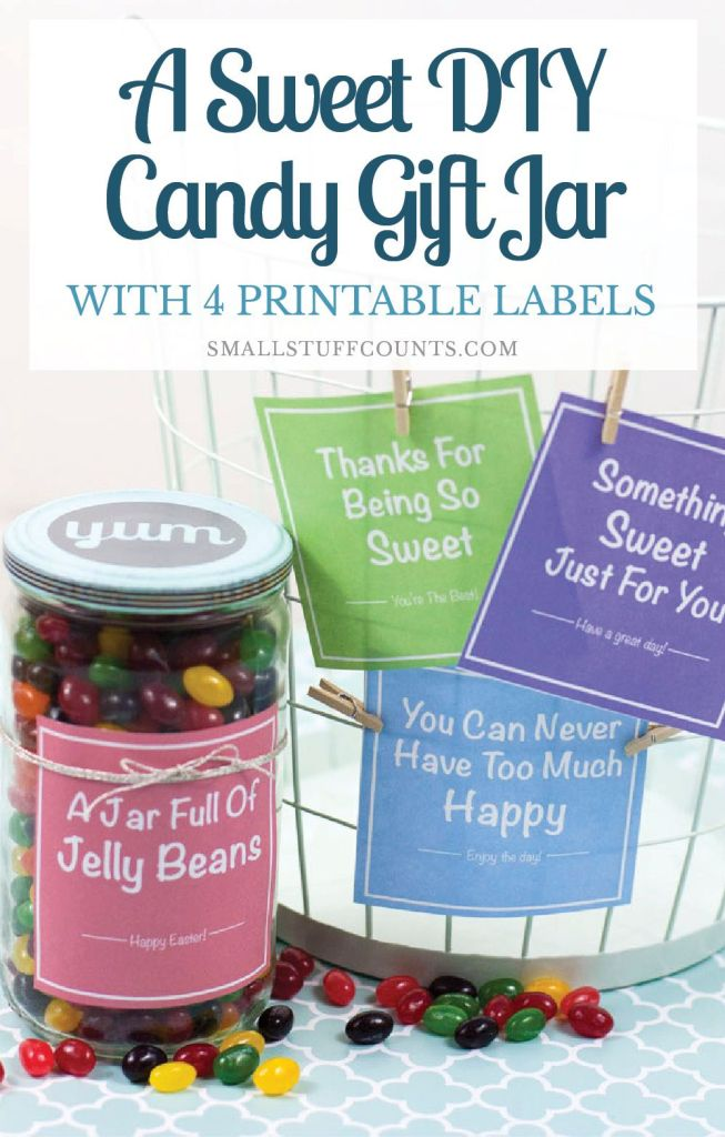A Sweet Diy Candy Gift Jar With Printable Labels Small Stuff Counts