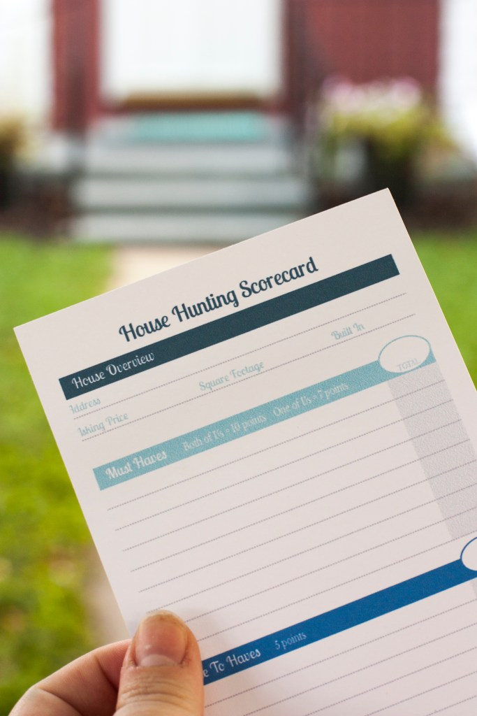 Need to remember to make a house hunting checklist! Love this idea of a house hunting printable scorecard to keep track of the pros and cons of each house we tour.