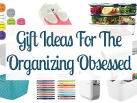 Gift Ideas For The Organizing Obsessed
