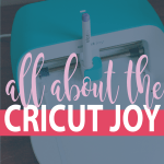 all about the cricut joy graphic