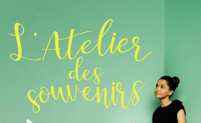 L'Atelier des souvenirs, premier roman d'Anne Idoux-Thivet
