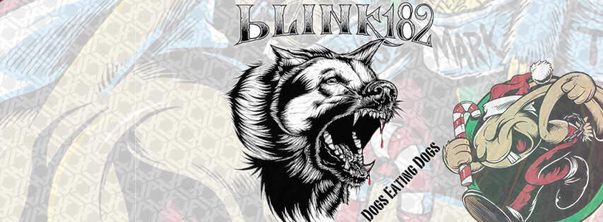 yelawolf - Blink-182 - Dogs Eating Dogs