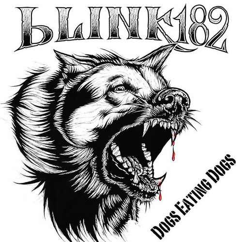 blink-182 - blink-182 : tout sur Dogs Eating Dogs