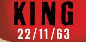 Stephen King is back avec 22/11/63