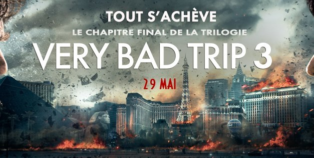Very Bad Trip 3 : on oublie le trip