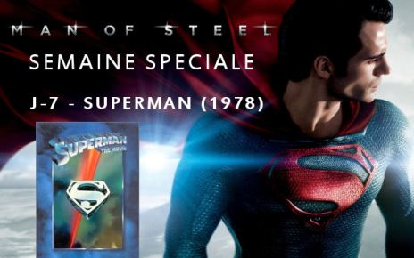 man of steel - Semaine Man Of Steel : J-7 - Superman (1978) semaineMOS1