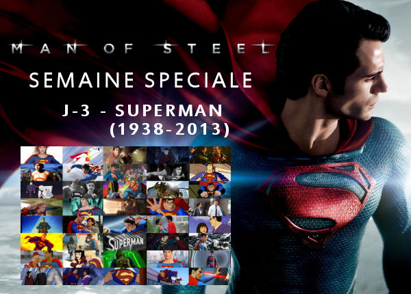 Semaine Man Of Steel : J-1 – Et maintenant ?