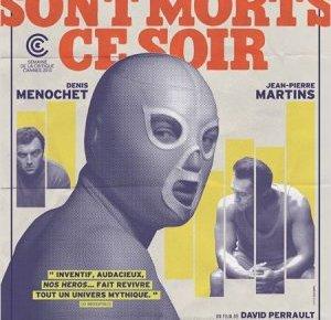 david perrault - Nos Héros Sont Morts Ce Soir : bas les masques Nos Heros Sont Morts Ce Soir affiche2