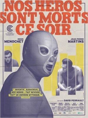 polar - Nos Héros Sont Morts Ce Soir : bas les masques Nos Heros Sont Morts Ce Soir affiche2