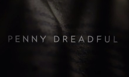 Penny Dreadful : 2 minutes pour patienter