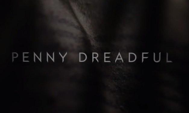 Penny Dreadful : nouveau trailer