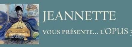 Jeannette sur mesure : son nouvel opus est en vente