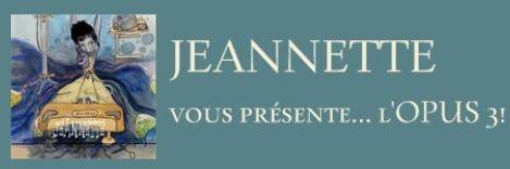 Musique - Jeannette sur mesure : son nouvel opus est en vente jeannette opus 3
