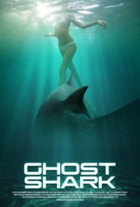 - Les films avec des requins ? Ghost shark poster