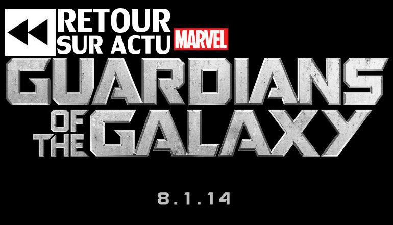 gardiens de la galaxie - Gardiens de la Galaxie : le hold-up Marvel ?