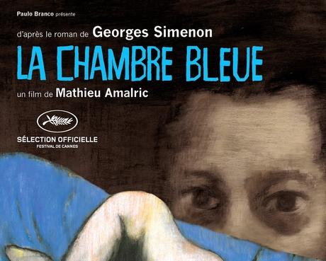 cannes - La chambre bleue, de Mathieu Amalric