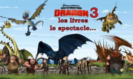 Dragons : le spectacle, les livres, Dragons 3