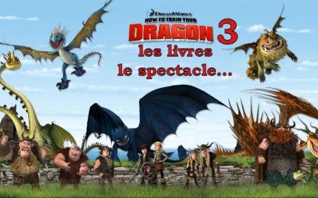 dragons 3 - Dragons : le spectacle, les livres, Dragons 3 DRAGONSunivers