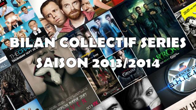 Bilan collectif de la saison série 2013/2014