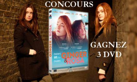 [TERMINE] Gagnez 3 DVDs du film Ginger et Rosa