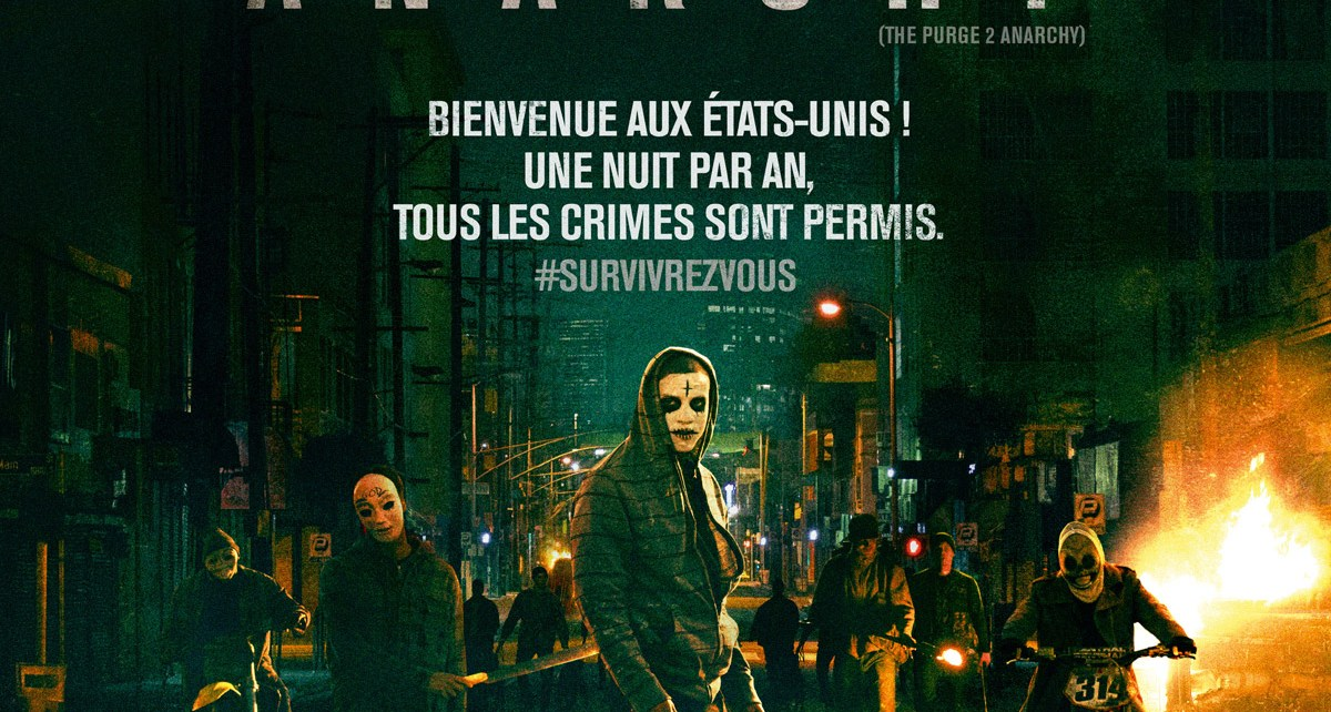 the purge - American Nightmare 2 : Anarchy, viens, à la maison american nightmare purge 2