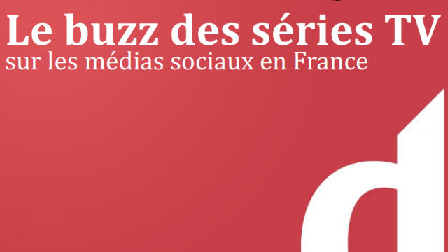 buzz - Le buzz des Séries TV en France : l'analyse dispo series tv buzz