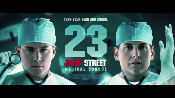 suites - 23 Jump Street et bien d'autres 23 jump street medical school poster