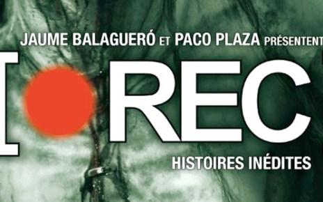 rec - Rec : Histoires inédites - la BD !