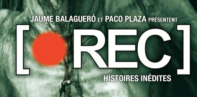 Rec : Histoires inédites – la BD !