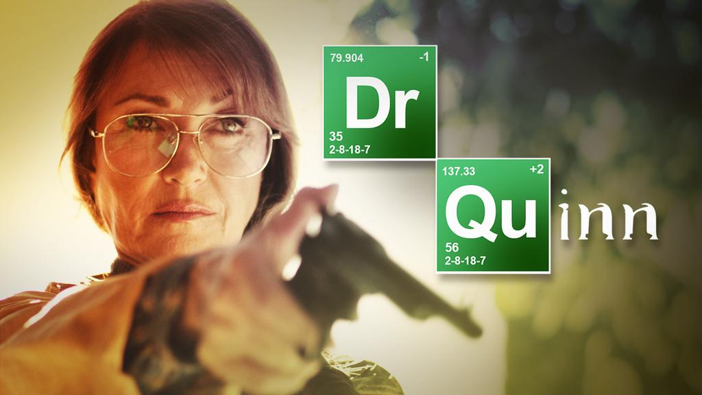 breaking bad - Dr. Quinn, Morphine Woman : la parodie Breaking Bad-esque QUinn breaking bad