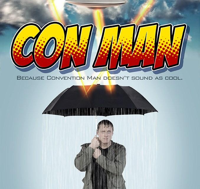 firefly - Con Man : le projet d'Alan Tudyk financé par Indiegogo 20150309181211 Con Man Poster new