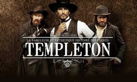 Templeton : à l'Ouest, du nouveau