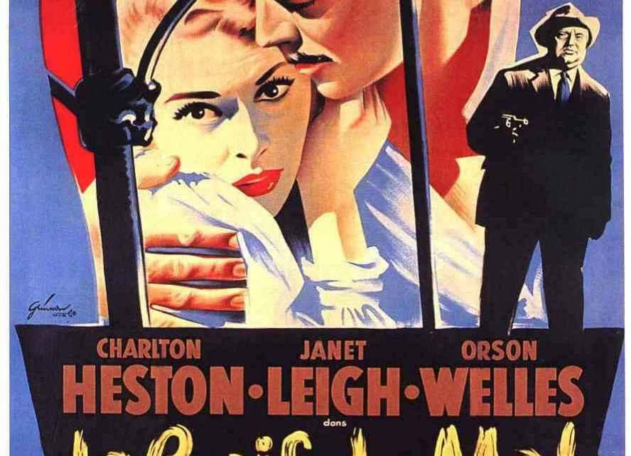 Nostalgie - Retour sur La Soif du Mal, d'Orson Welles La Soif du Mal