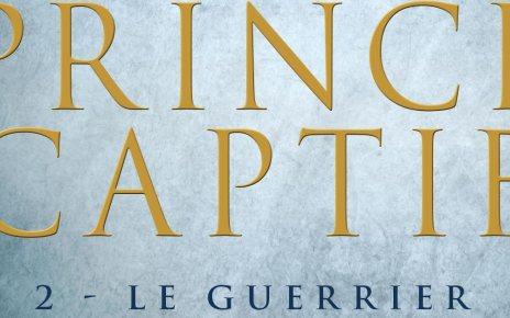 C.S. Pacat - Prince Captif : Le Guerrier - suite de la saga fantasy de C.S. Pacat