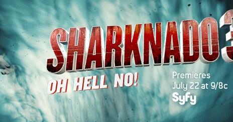 sharknado - SHARKNADO 3 : premier teaser qui requinque sharknado3 oh hell no