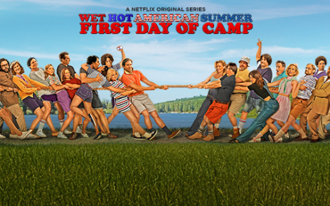 netflix - Wet Hot American Summer : un été inoubliable Wet Hot American Summer First Day of Camp poster