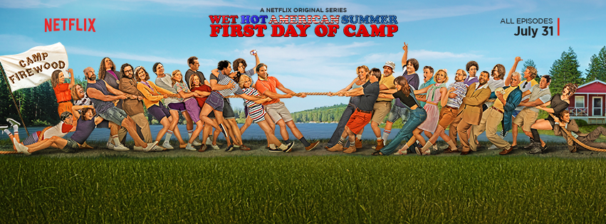 Wet Hot American Summer - Wet Hot American Summer : un été inoubliable Wet Hot American Summer First Day of Camp poster