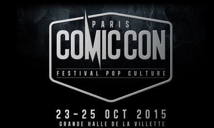 La Comic Con Paris ? – Je suis venue, j'ai vu, j'ai perdu [Photos]