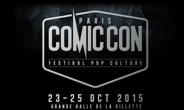 La Comic Con Paris ? – Je suis venue, j'ai vu, j'ai perdu [Photos]