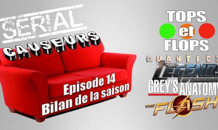 Serial Causeurs dresse le bilan de la saison séries : les tops et les flops !