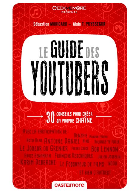 le guide du youtuber - Le Guide des Youtubers en kiosque ! Comment faire le tri parmi les vidéastes ? Capture d'écran 2016 10 24 à 14 22 17