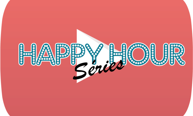Happy Hour Séries 4 : le replay !