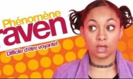 Phénomène Raven aura droit à un spin-off