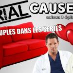 Serial Causeurs fête la Saint Valentin en parlant des couples dans les séries